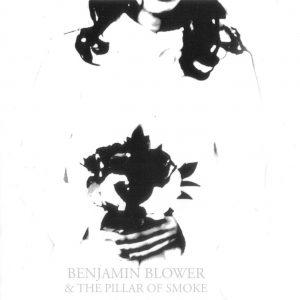 'The Pillar of Smoke' Benjamin Blower